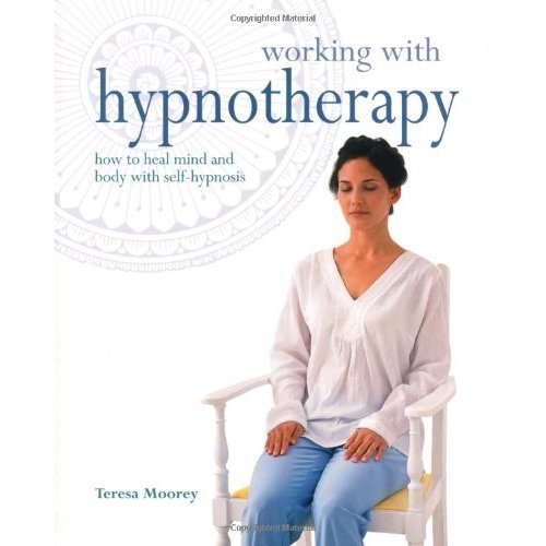 working-with-hypnotherapy-how-to-heal-mind-and-body-with-self-hypnosis
